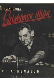 Sztahánov útján - Régikönyvek