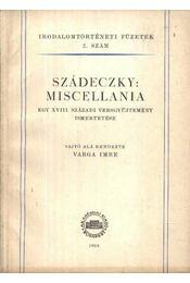 Szádeczky: Miscellania - Régikönyvek