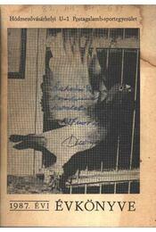 Hódmezővásárhelyi U-1 Postagalamb-sportegyesület 1987. évi évkönyve - Régikönyvek