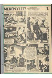 Merénylet (Füles 1985. 29-40. szám 1-12. rész) - Régikönyvek