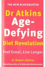 Dr. Atkins' Age-Defying Diet Revolution (angol-nyelvű) - Régikönyvek