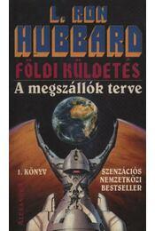 Földi küldetés I. - Régikönyvek