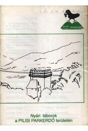 Nyári táborok a Pilisi Parkerdő területén - Régikönyvek