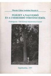 Fejezet a Nagyerdő és a Csereerdő történetéből - Régikönyvek