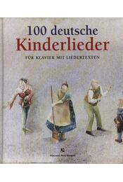 100 deutsche Kinderlieder - Régikönyvek