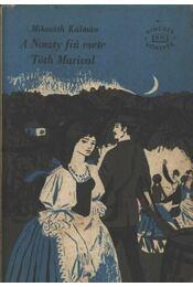 A Noszty fiú esete Tóth Marival I-II. kötet egyben - Régikönyvek