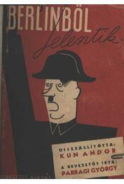 Berlinből jelentik - Régikönyvek