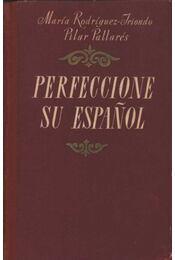 Perfeccione su espanol - Régikönyvek