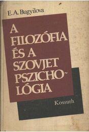 A filozófia és a szovjet pszichológia - Régikönyvek