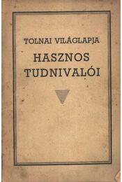 Tolnai Világlapja hasznos tudnivalói - Régikönyvek