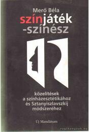 Színjáték - színész - Merő Béla - Régikönyvek