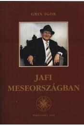 Jafi Meseországban (dedikált) - Régikönyvek