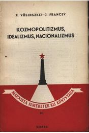 Kozmopolitizmus, idealizmus, nacionalizmus - Régikönyvek