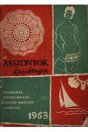 Asszonyok kézikönyve 1963. - Régikönyvek