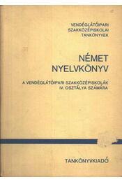 Német nyelvkönyv a vendéglátóipari szakközépiskolák IV. osztálya számára - Régikönyvek