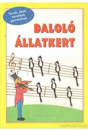 Daloló Állatkert - Régikönyvek