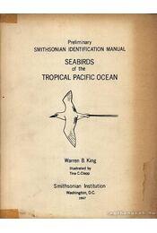 Seabirds of the Tropical Pacific Ocean (Trópusi Csendes-óceáni madarak) - Régikönyvek