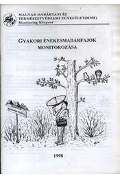 Gyakori énekesmadárfajok monitorozása - Régikönyvek