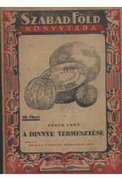 A dinnye termeszése - Régikönyvek