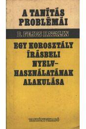 Egy korosztály írásbeli nyelvhasználatának alakulása - Régikönyvek