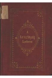 A Kereszténység Szelleme első kötet - Régikönyvek