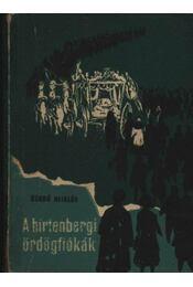 A hirtenbergi ördögfiókák - Régikönyvek