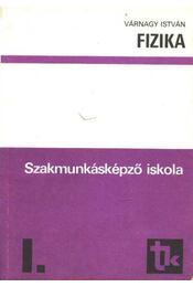 Fizika I. - Régikönyvek