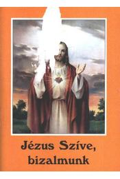 Jézus Szíve, bizalmunk - Régikönyvek