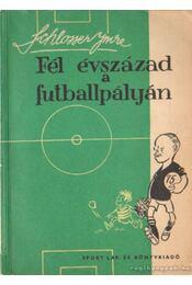 Fél évszázad a futballpályán - Régikönyvek