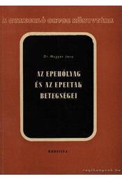 Az epehólyag és az epeutak betegségei - Régikönyvek