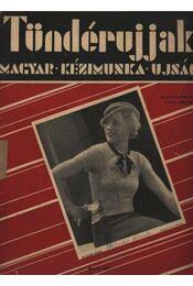 Tündérujjak 1933. július IX. évf. 7. (99. ) szám - Régikönyvek
