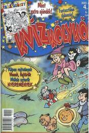 Kvíz Kölykök 2001. október 4. szám - Régikönyvek