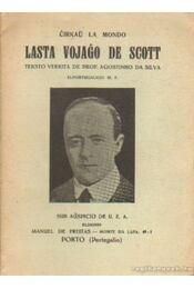 Lasta vojago de Scott - Silva, Agostinho Da - Régikönyvek