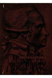 Robespierre - Régikönyvek