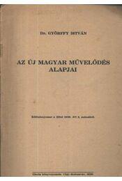 Az új magyar művelődés alapjai - Régikönyvek