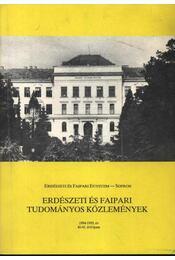 Erdészeti és faipari Tudományos közlemények 1994-1995. év 40-41. évfolyam - Régikönyvek