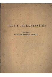 Textil játékkészítés - Régikönyvek