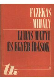 Ludas Matyi és egyéb írások - Régikönyvek