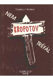 Kropotov nem tréfál - Régikönyvek