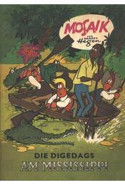 Die Digedags am Mississippi - Mosaik - Régikönyvek
