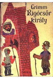 Rigócsőr király - Régikönyvek
