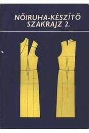Nőiruha-készítő szakrajz 2. - Régikönyvek