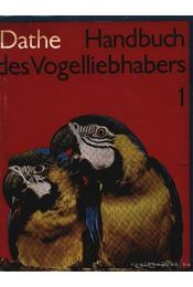 Handbuch des Vogelliebhabers 1-2. (Madárkedevelők könyve. 1-2.) - Régikönyvek