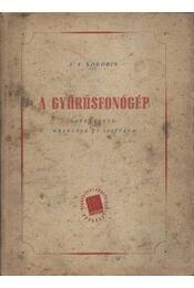 A gyűrűsfonógép - Régikönyvek