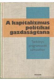 A kapitalizmus politikai gazdaságtana - Régikönyvek