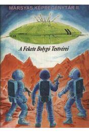 A Fekete Bolygó Testvérei - Régikönyvek