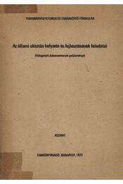 Az állami oktatás helyzete és fejlesztésének feladatai - Régikönyvek