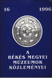 A Békés megyei múzeumok közleményei 16. - Régikönyvek