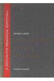 Makarenkko etikai nézetei - Régikönyvek