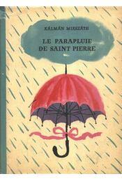 Le parapluie de saint Pierre - Régikönyvek